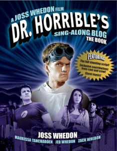 CONTEST!  Win DR. HORRIBLE'S SING-ALONG BLOG: THE BOOK!