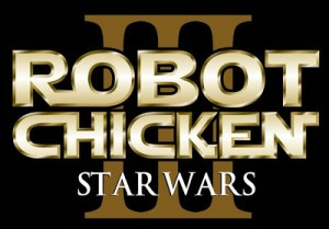 Robot Chicken: Star Wars Announces Episode III Release Date