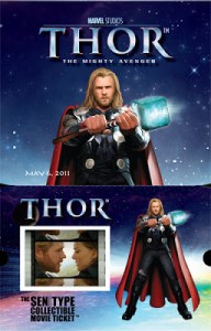 CONTEST!!!  Win Limited Edition THOR Senitype Collectible Movie Tickets™