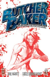 Image Comics lets us know that BUTCHER BAKER #2 sells out!