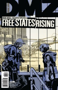 """DMZ #65 preview.  """"Free States Rising"""" storyline comes to a conclusion."""