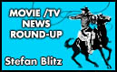MOVIE/TV NEWS ROUND-UP