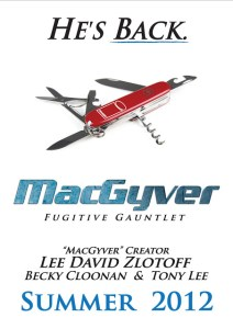 SDCC: Tony Lee and Becky Cloonan bring you MACGYVER: FUGITIVE GAUNTLET