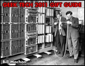 GEEK TECH Gift Guide 2011