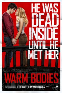 Reviews of Films I Have Never Seen: <br>WARM BODIES – <i>Zany Zomedy Highlights Unalive Love</i>