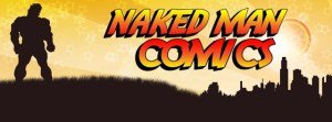 NAKED MEN COMICS #1-4 (review)