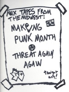 Mix Tapes From The Midwest: <br>Making Punk Month a Threat Again, Again