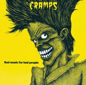 MUSIC VIDEO MONDAY:  Bad Music For Bad People (The Full Album)- The Cramps