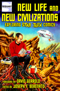 Sequart's STAR TREK Anthology is First Book to Analyze Trek Comics