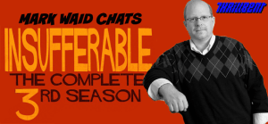 FOG! Chats With MARK WAID About INSUFFERABLE V. 3!