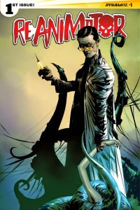 RE-ANIMATOR Gets The Comic Book Resurrection It Deserves From Dynamite Entertainment