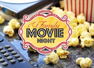 The Best Tradition Ever: Family Movie Night