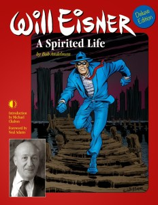 WILL EISNER: A SPIRITED LIFE Gets a Deluxe Edition