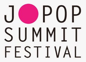 J-POP SUMMIT Announces 2015 Festival Dates