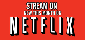Stream On: New To Netflix For August