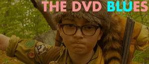 That Time of The Wee–er–Summer: DVD & Blu-ray Wrap Up