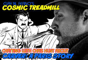 FOG! Chats With CHRIS HUNT About CARVER: A PARIS STORY From Z2 Comics