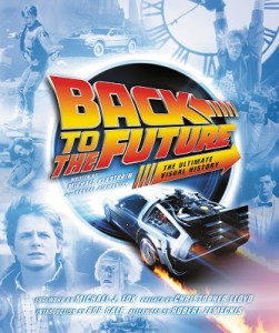 BACK TO THE FUTURE: THE ULTIMATE VISUAL HISTORY (Book Review)