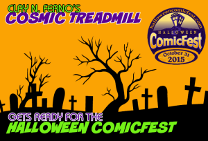 Celebrating HALLOWEEN COMICFEST on The Cosmic Treadmill