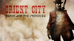Kickstart Animated Short ORIENT CITY: RONIN & THE PRINCESS