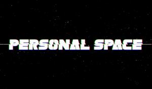 Kickstart This! Sci-Fi Web-Series, PERSONAL SPACE Starring Richard Hatch, Tahmoh Penikett, Tim Russ & More!