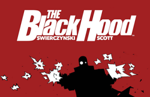 THE BLACK HOOD Launches Season 2 This September from Dark Circle Comics