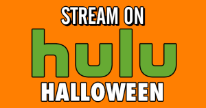 Stream On: A Very Hulu Halloween