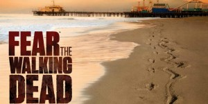'Fear The Walking Dead: The Complete Second Season' Arrives on Blu, DVD & Digital HD on 12/13 From Anchor Bay Entertainment