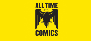 Fantagraphic Books to Publish 'All Time Comics', a Shared Superhero Universe Featuring the World's Most Fanta*stic Heroes