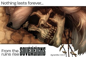 The Golden Age Has Come To An End!  Dynamite Unleashes 'The Sovereigns'!