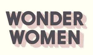 Celebrate Independent Women's Day With an Excerpt of 'Wonder Women: 25 Innovators, Inventors, and Trailblazers Who Changed History'