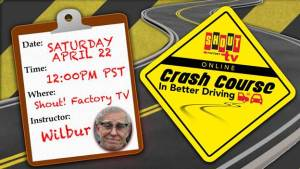 Shout! Factory TV's 'Crash Course in Better Driving' Livestreams Tomorrow, April 22