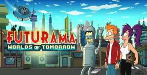 Good News, Everyone! 'Futurama' Is Back With 'Worlds Of Tomorrow'!