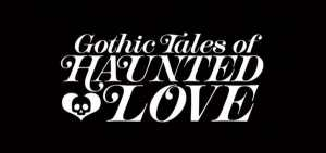 FOG! Chats With Hope Nicholson About Her Kickstarter, 'Gothic Tales of Haunted Love'