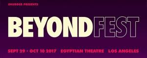 Beyond Fest Announces Its Full Slate For The Return of LA's Biggest Genre Festival
