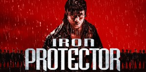 Win 'The Iron Protector' on Blu-ray!