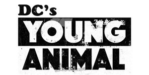 DC's Young Animal Pop-Up Imprint Receives a Remix With New Titles and Series