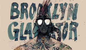 'Brooklyn Gladiator Volume Zero' (review)