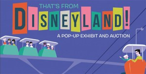 A Look At The Disneyland Auction & Pop-Up