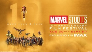 Marvel Studios Announces 10th Anniversary Film Festival!