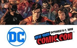 DC Gathers the Most Revered Voices in Comics at New York Comic Con 2018