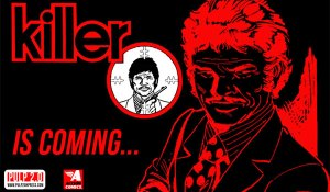 Pulp 2.0 Brings Classic Chilean Spy Comic, 'Killer' to English Speaking Fans Via Indiegogo Campaign