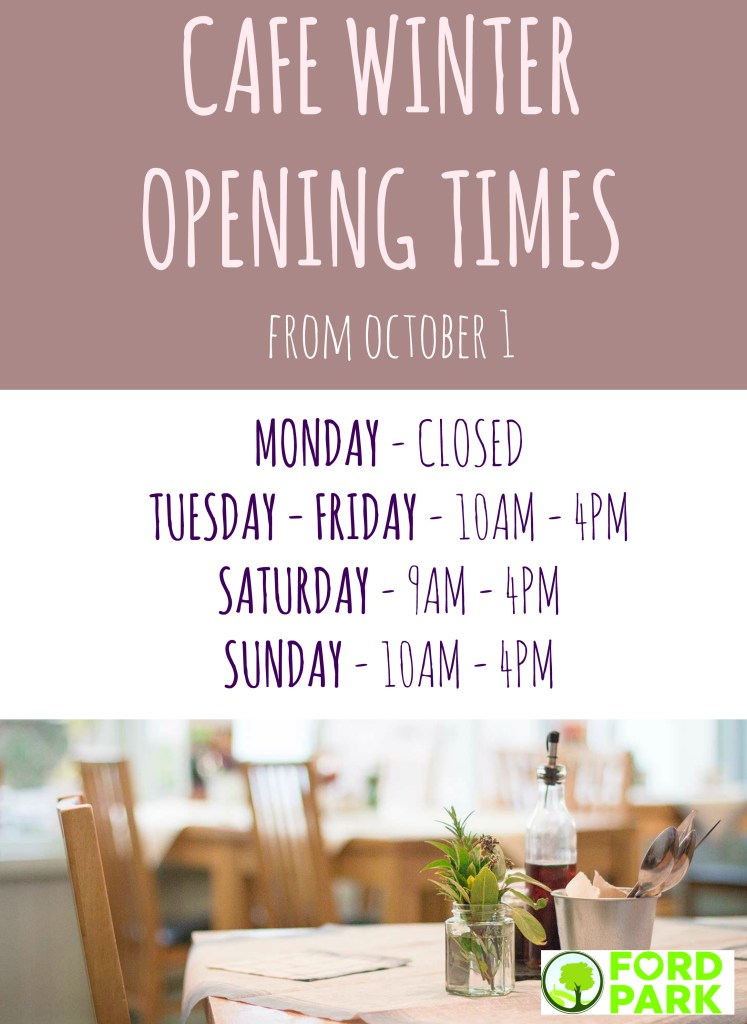Winter opening times for cafe to start in October