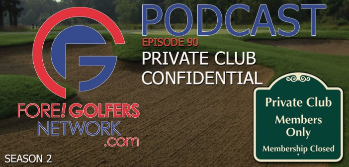 FGN Ep 90 – Private Club Confidential