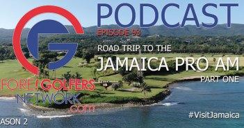 FGN Ep 93 – Jamaica Pro Am Road Trip Pt 1