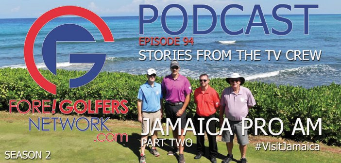 FGN Ep 94 – Jamaica Pt 2 – Stories from the TV Crew