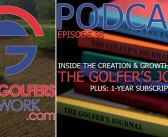 FGN Ep 98 – The Golfer's Journal – History & Contest