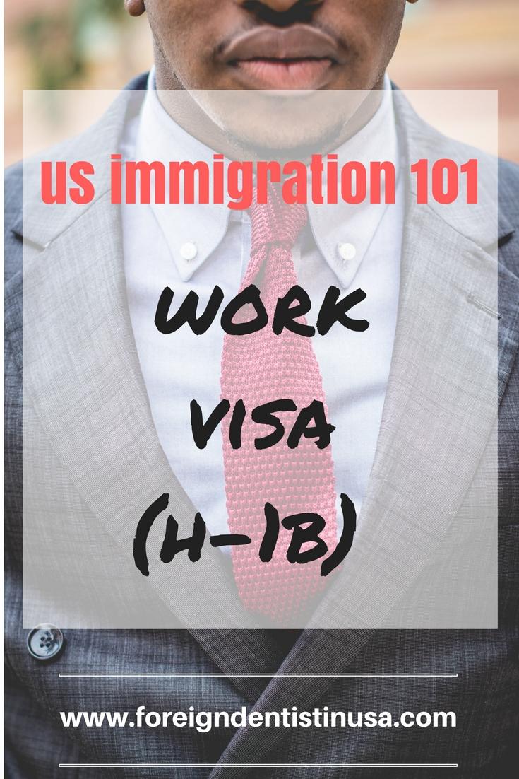 US Immigration 101 : H-1B work visa for the dentist
