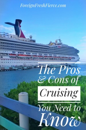 The Top 5 Pros & Cons of Going on a Cruise