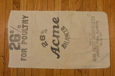 This cotton sack was once held 100 lb Acme poultry balancer feed was manufactured in Forest Park.